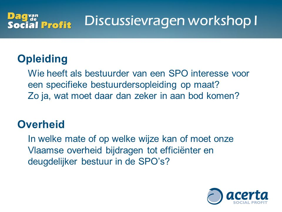 Discussievragen workshop I