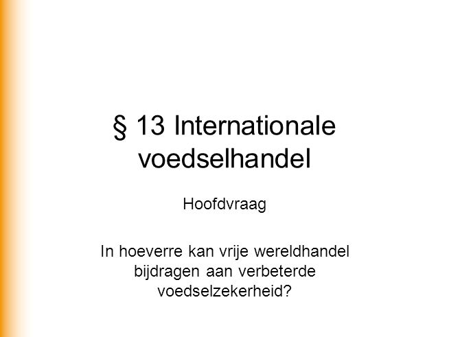 § 13 Internationale voedselhandel