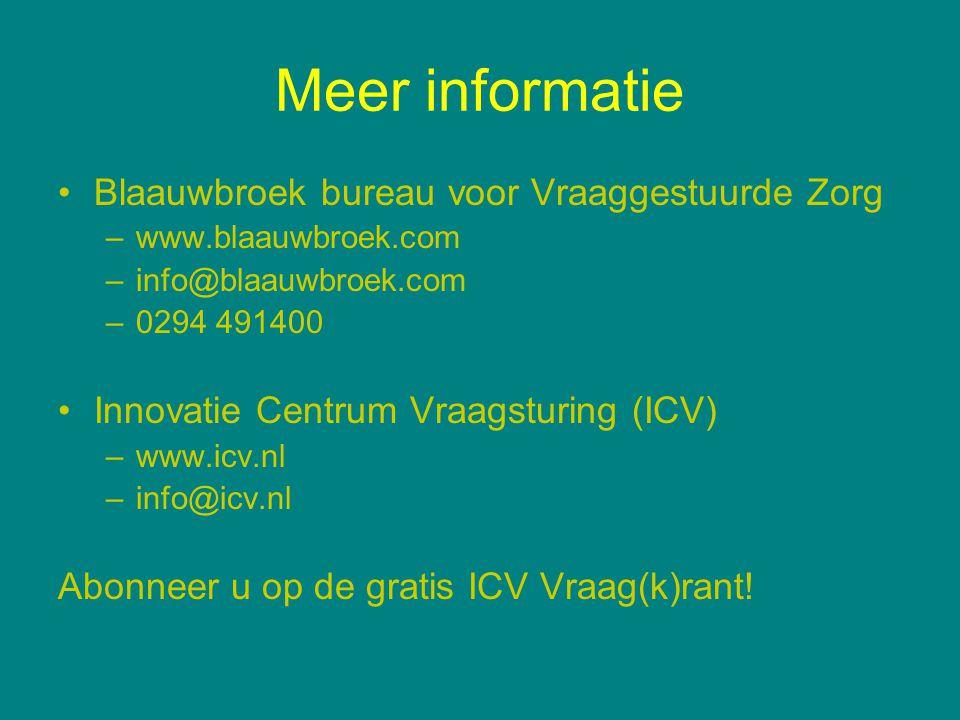 Meer informatie Blaauwbroek bureau voor Vraaggestuurde Zorg