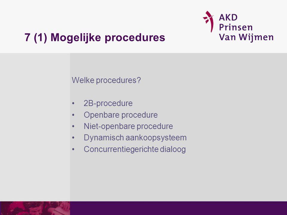 7 (1) Mogelijke procedures