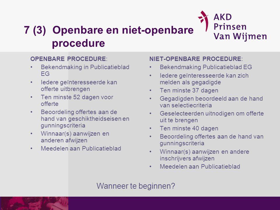 7 (3) Openbare en niet-openbare procedure