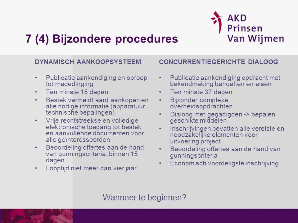 7 (4) Bijzondere procedures