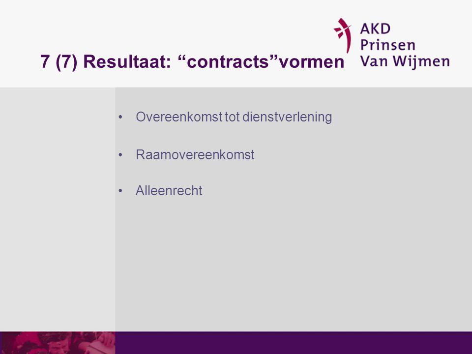 7 (7) Resultaat: contracts vormen