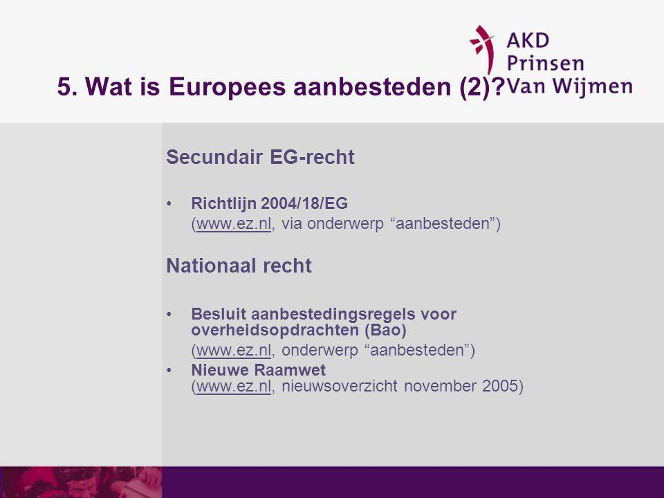 5. Wat is Europees aanbesteden (2)