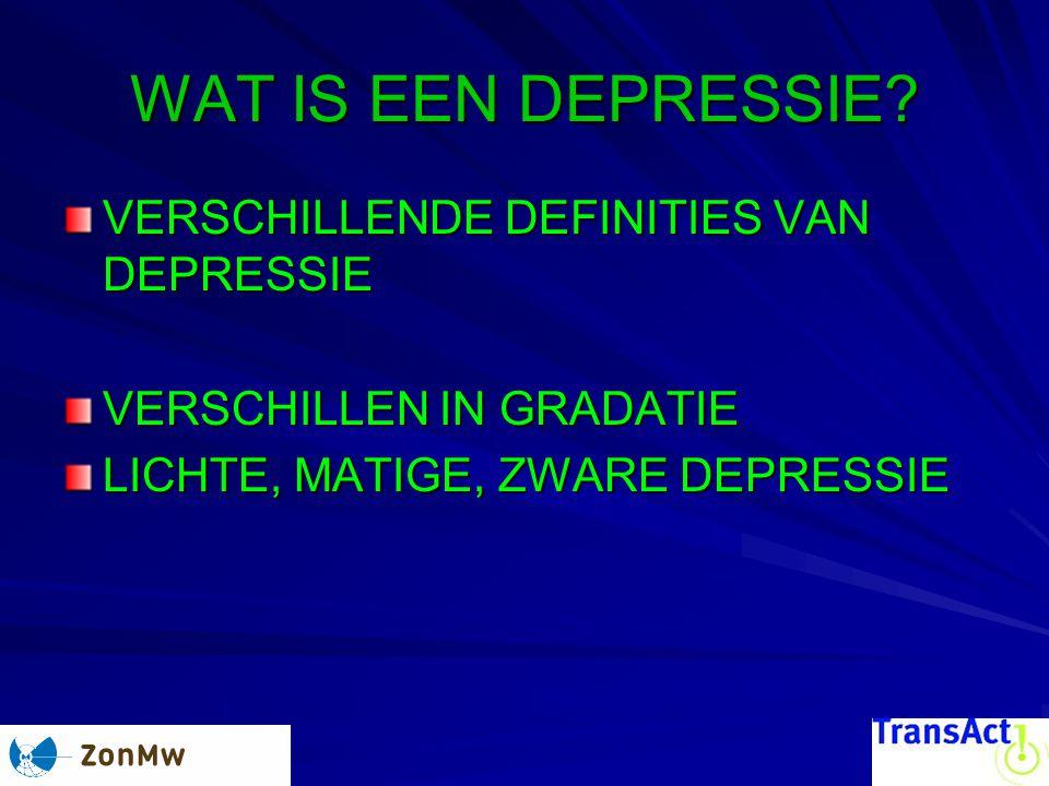 WAT IS EEN DEPRESSIE VERSCHILLENDE DEFINITIES VAN DEPRESSIE