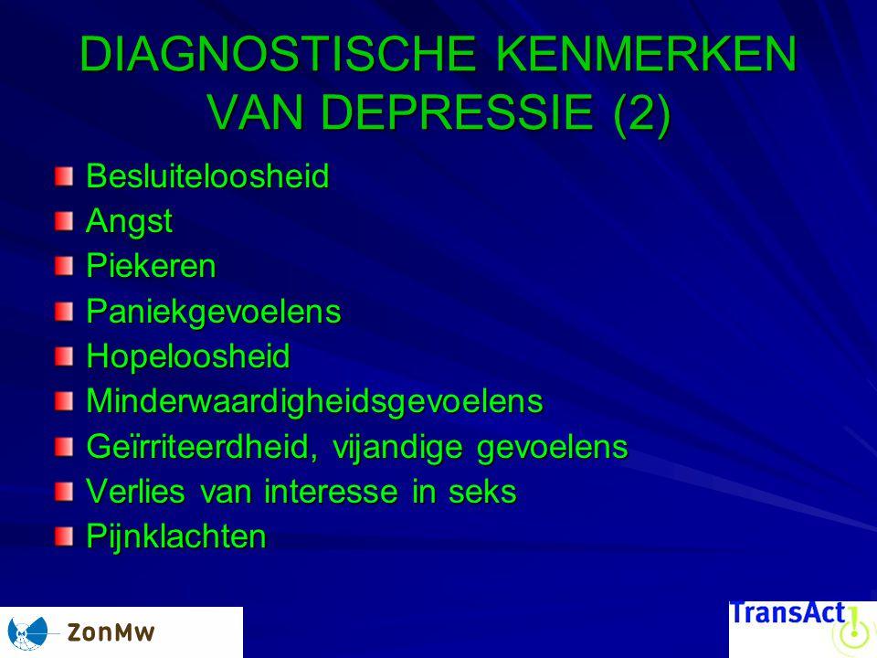 DIAGNOSTISCHE KENMERKEN VAN DEPRESSIE (2)