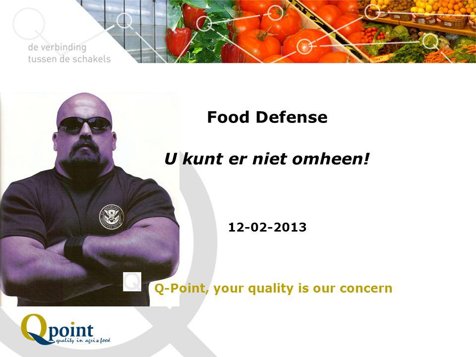 Food Defense U kunt er niet omheen!