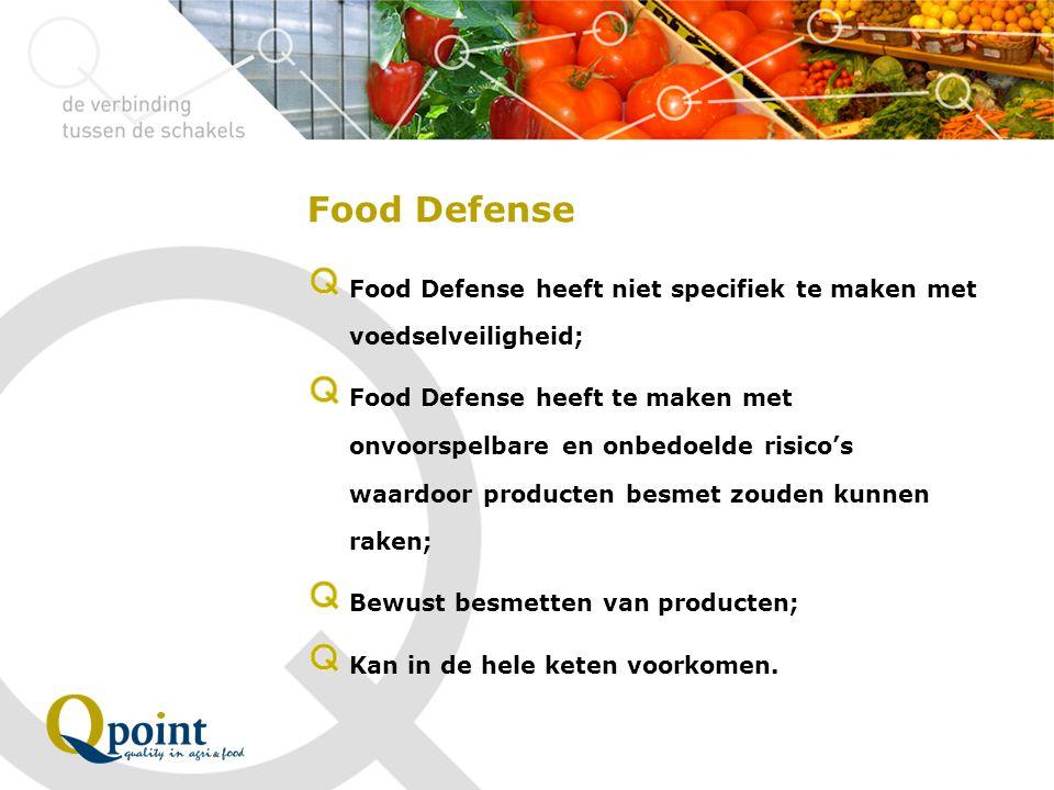 Food Defense Food Defense heeft niet specifiek te maken met voedselveiligheid;