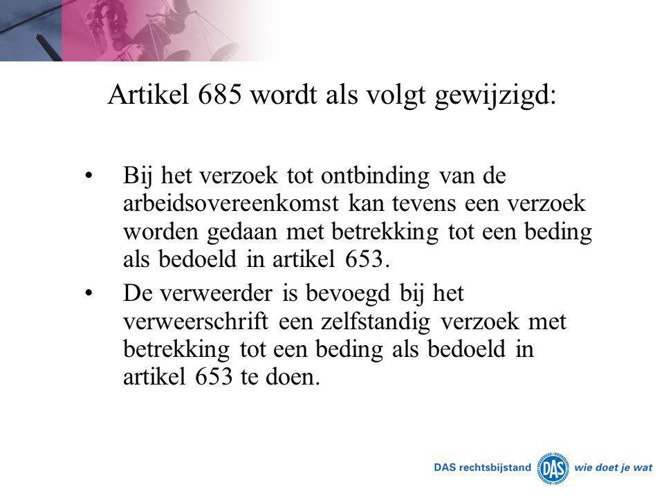 Artikel 685 wordt als volgt gewijzigd: