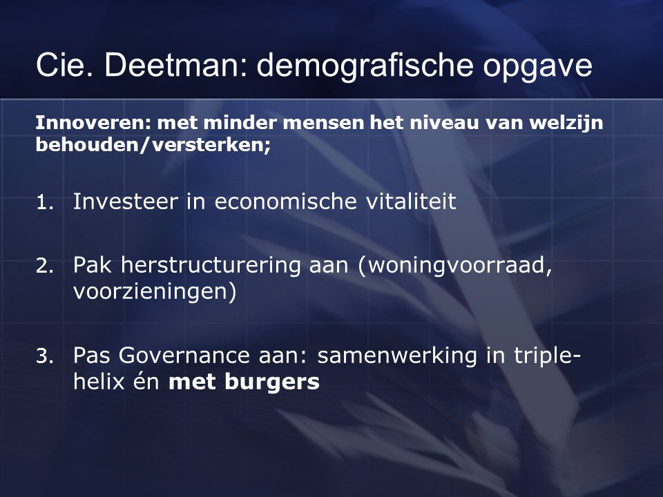 Cie. Deetman: demografische opgave