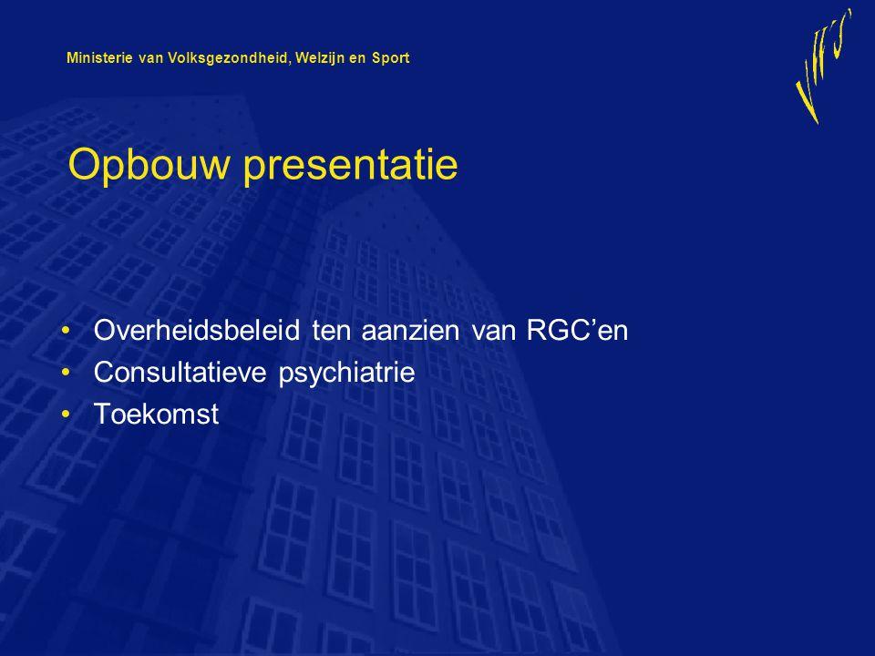 Opbouw presentatie Overheidsbeleid ten aanzien van RGC'en