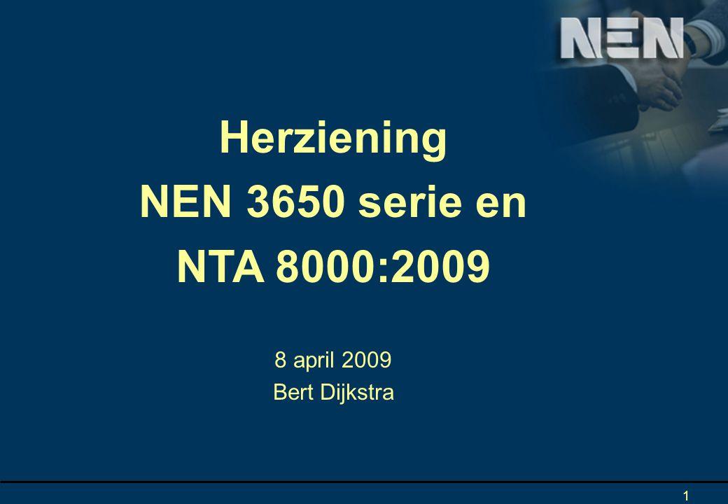 Herziening NEN 3650 serie en NTA 8000:2009