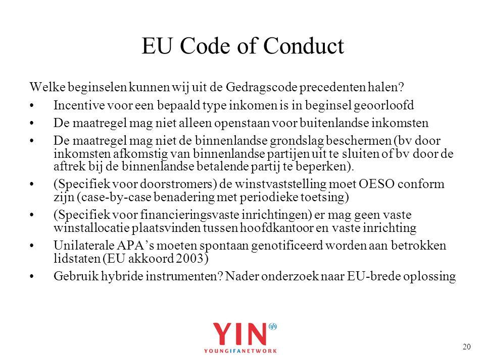 EU Code of Conduct Welke beginselen kunnen wij uit de Gedragscode precedenten halen