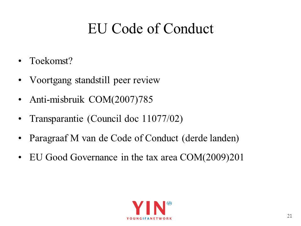 EU Code of Conduct Toekomst Voortgang standstill peer review