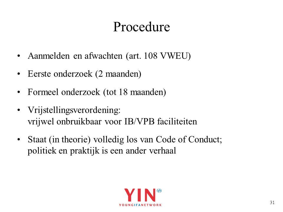 Procedure Aanmelden en afwachten (art. 108 VWEU)