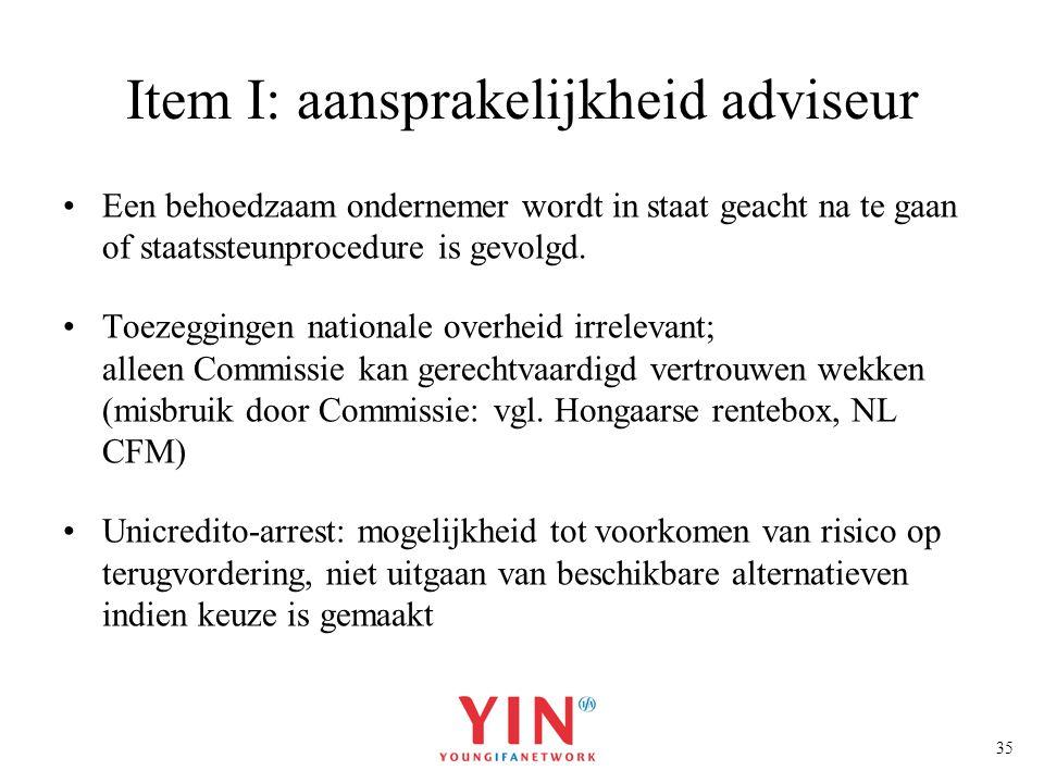 Item I: aansprakelijkheid adviseur