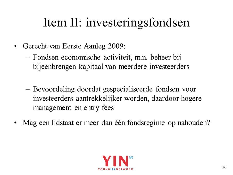 Item II: investeringsfondsen