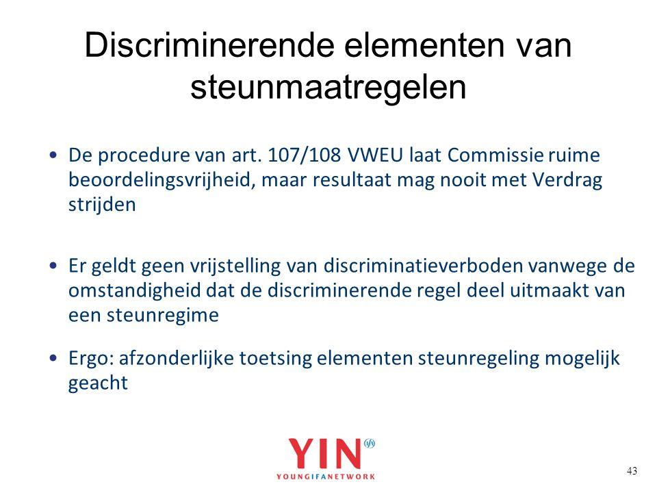 Discriminerende elementen van steunmaatregelen