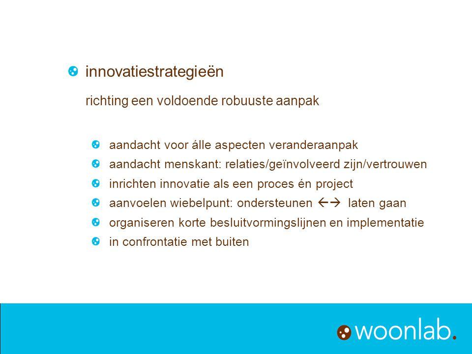 innovatiestrategieën richting een voldoende robuuste aanpak