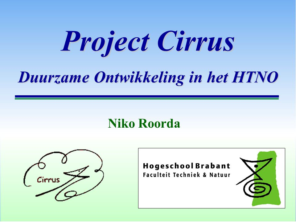 Project Cirrus Duurzame Ontwikkeling in het HTNO