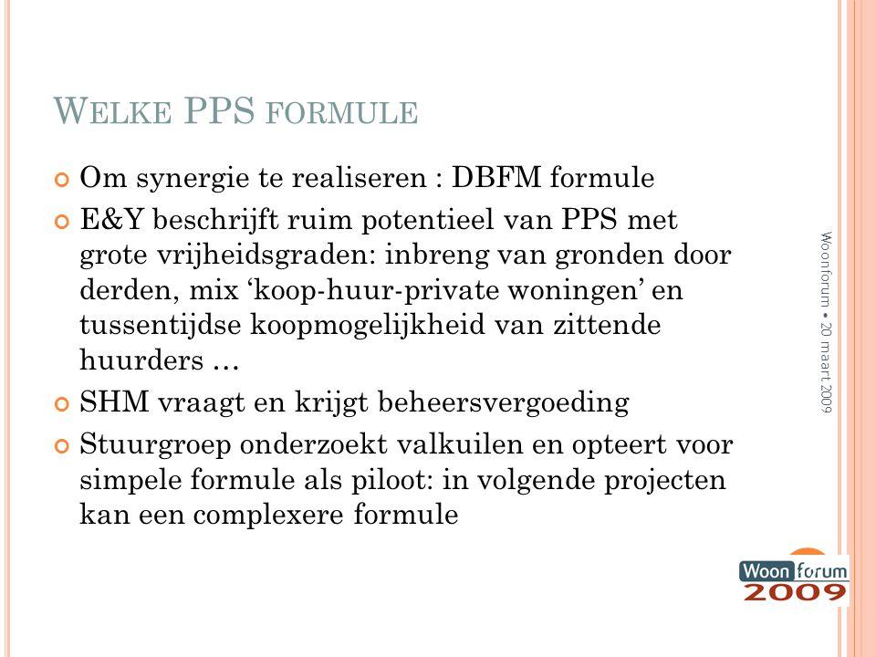 Welke PPS formule Om synergie te realiseren : DBFM formule
