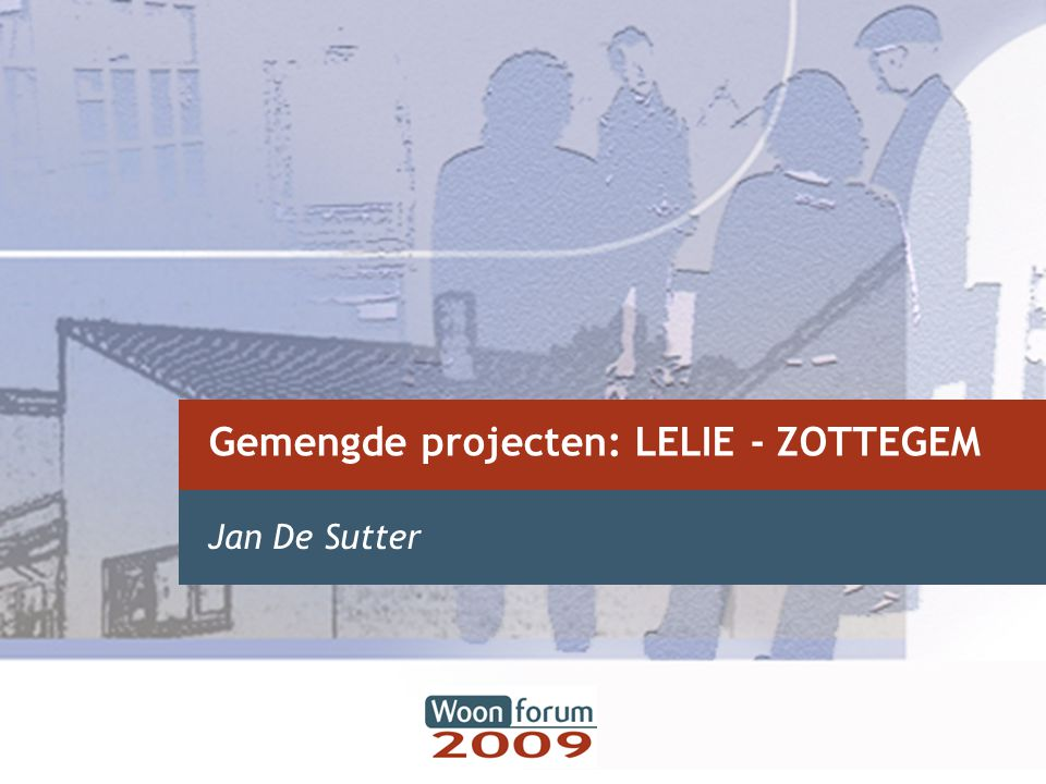 Gemengde projecten: LELIE - ZOTTEGEM
