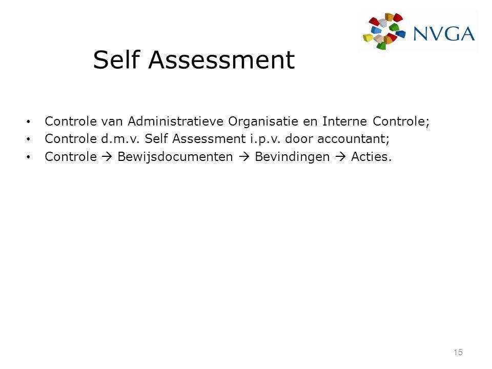 Self Assessment Controle van Administratieve Organisatie en Interne Controle; Controle d.m.v. Self Assessment i.p.v. door accountant;