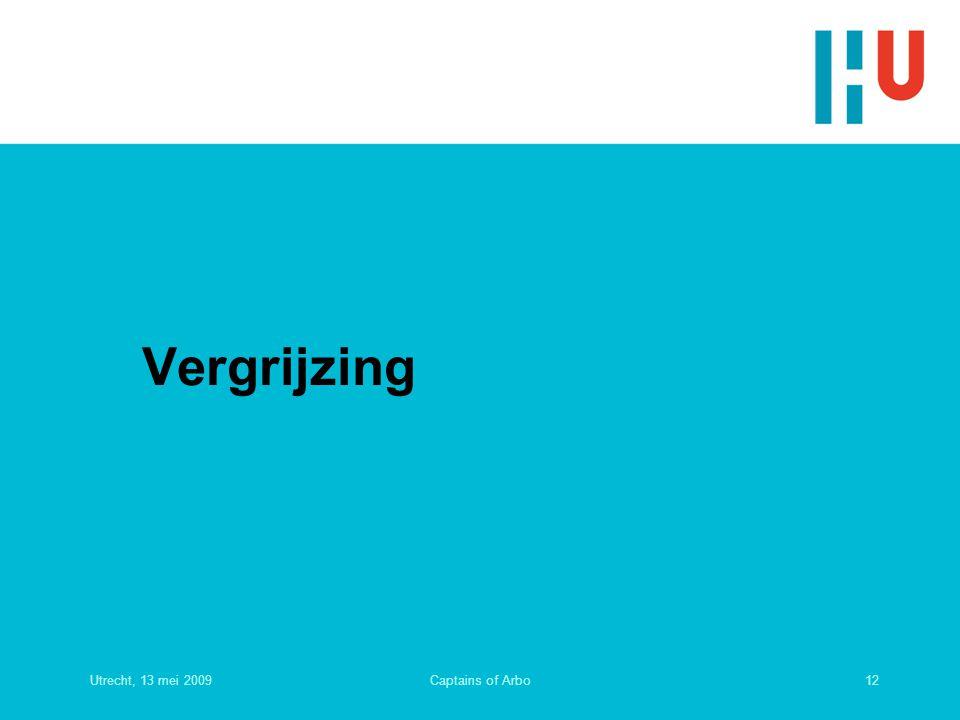Vergrijzing Utrecht, 13 mei 2009 Captains of Arbo