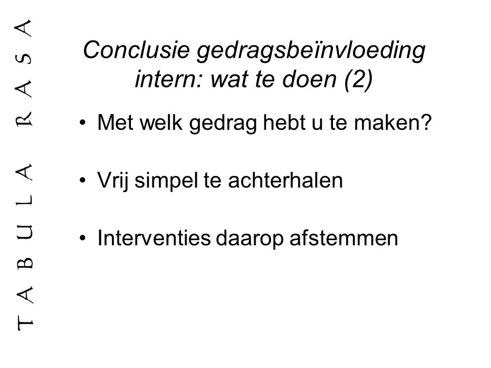 Conclusie gedragsbeïnvloeding intern: wat te doen (2)