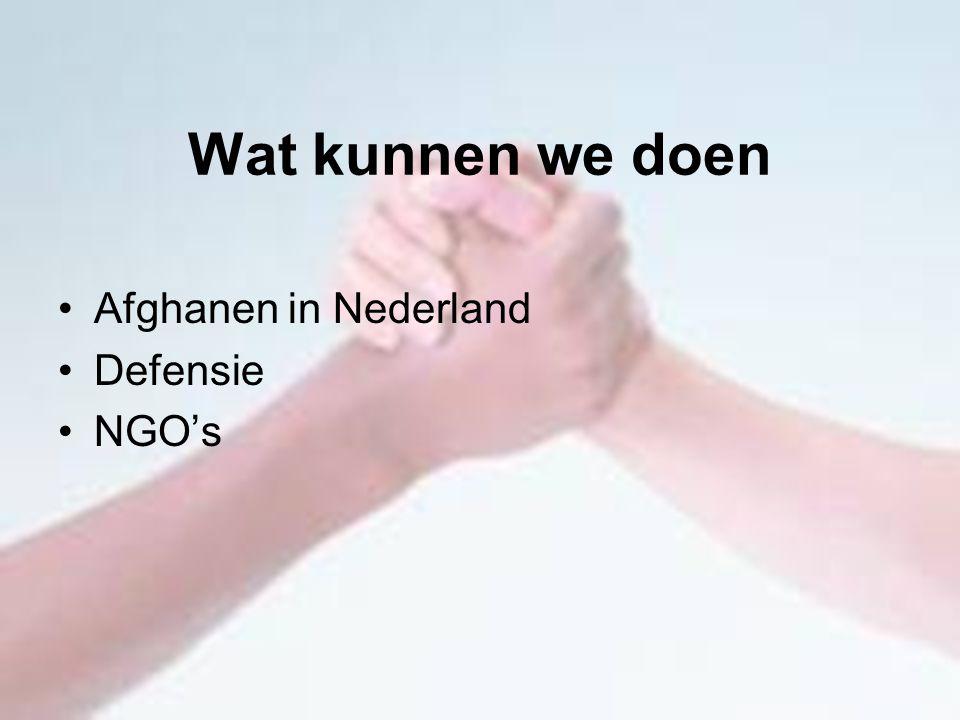 Wat kunnen we doen Afghanen in Nederland Defensie NGO's