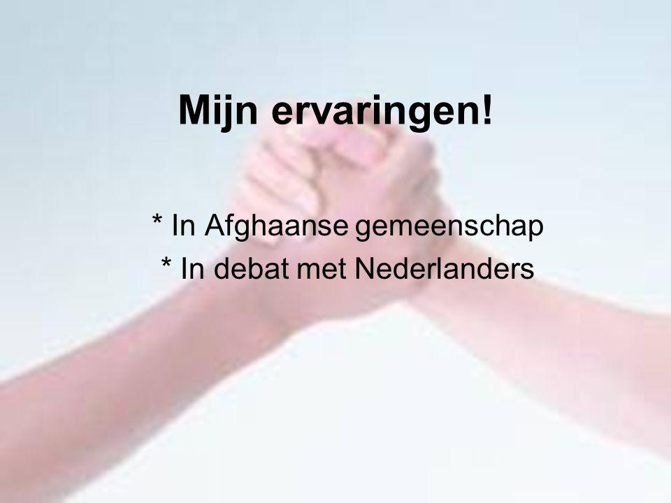 Mijn ervaringen! * In Afghaanse gemeenschap