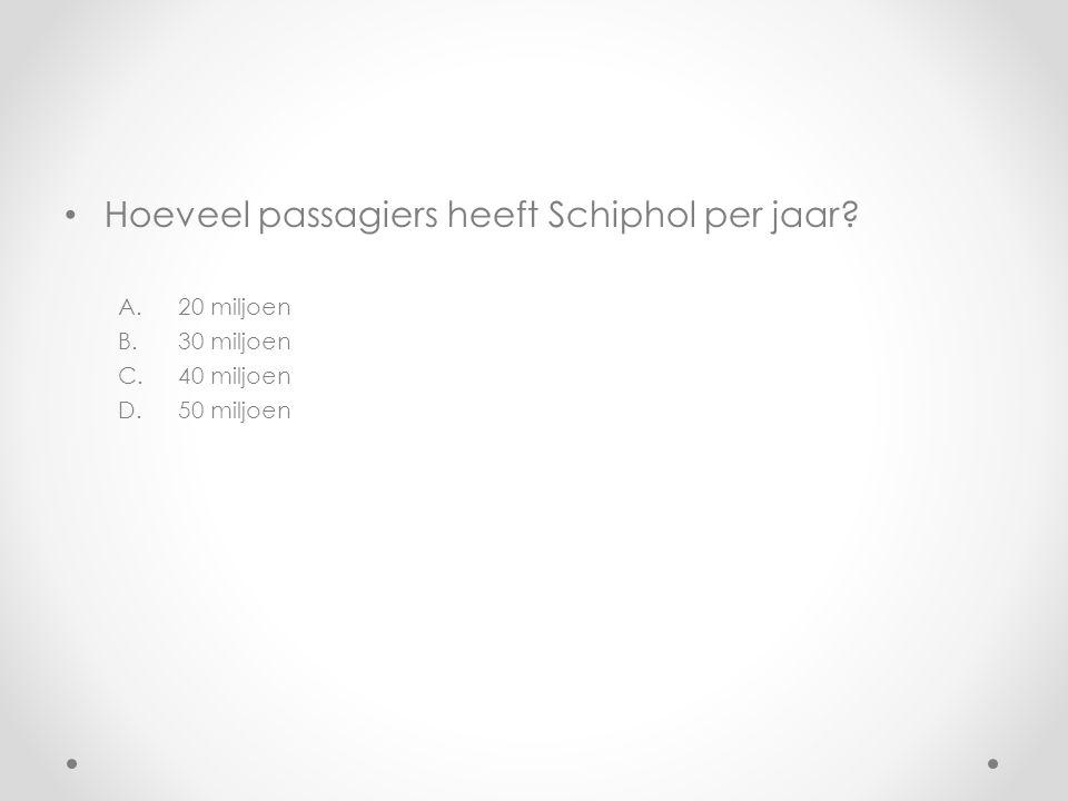 Hoeveel passagiers heeft Schiphol per jaar