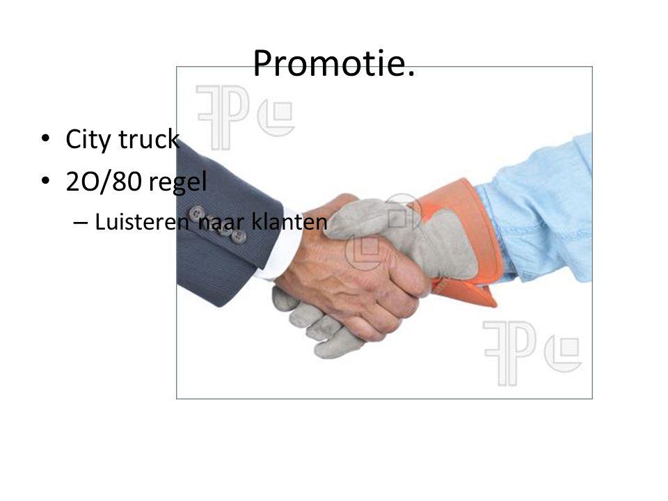 Promotie. City truck 2O/80 regel Luisteren naar klanten
