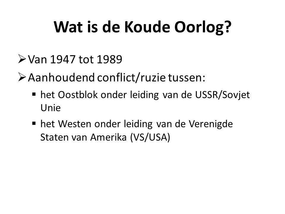 Wat is de Koude Oorlog Van 1947 tot 1989