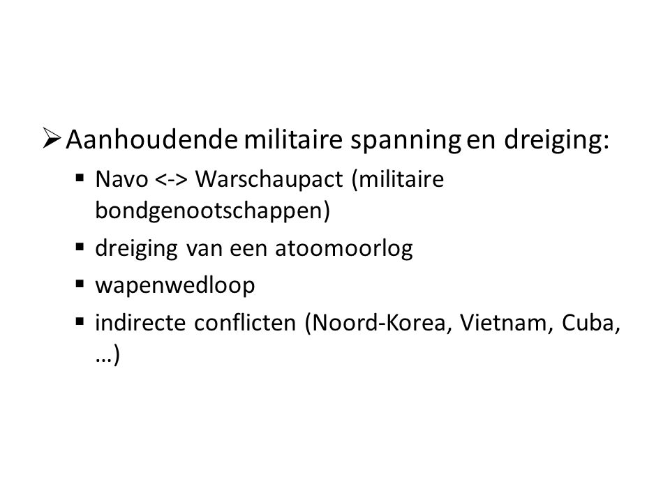 Aanhoudende militaire spanning en dreiging: