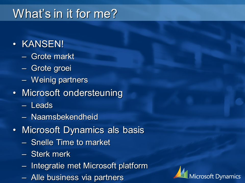 What's in it for me KANSEN! Microsoft ondersteuning