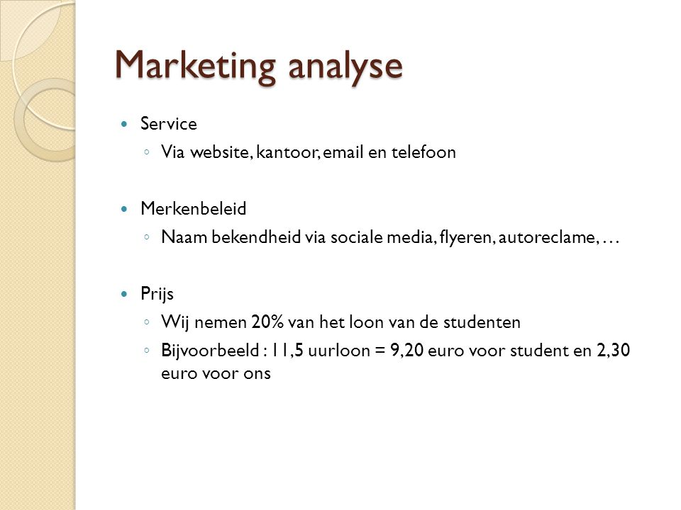 Marketing analyse Service Via website, kantoor, email en telefoon