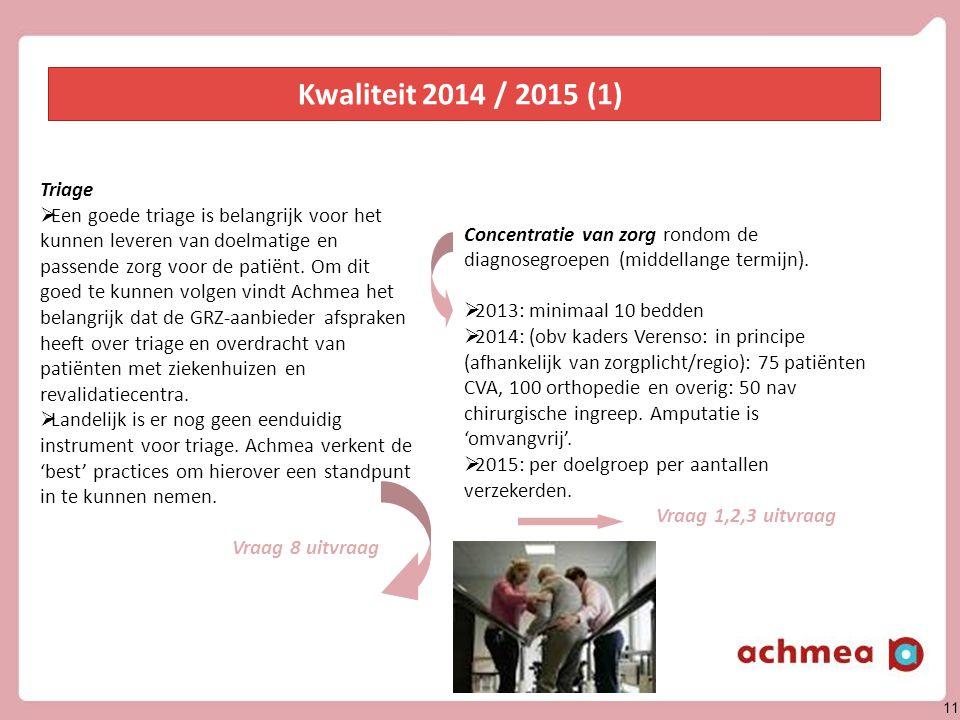 Kwaliteit 2014 / 2015 (2) Zorgketen (ontwikkeling middellange termijn)
