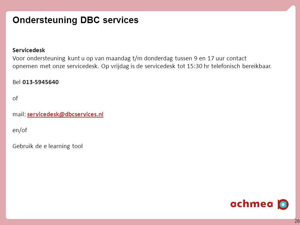 DBC services (1) Er zijn voor zorgaanbieders geen kosten verbonden aan het gebruik van de webapplicatie van DBC-services.