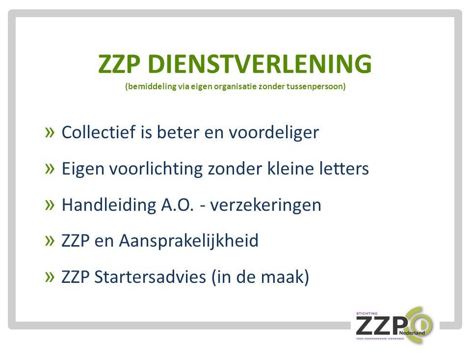 ZZP DIENSTVERLENING (bemiddeling via eigen organisatie zonder tussenpersoon)