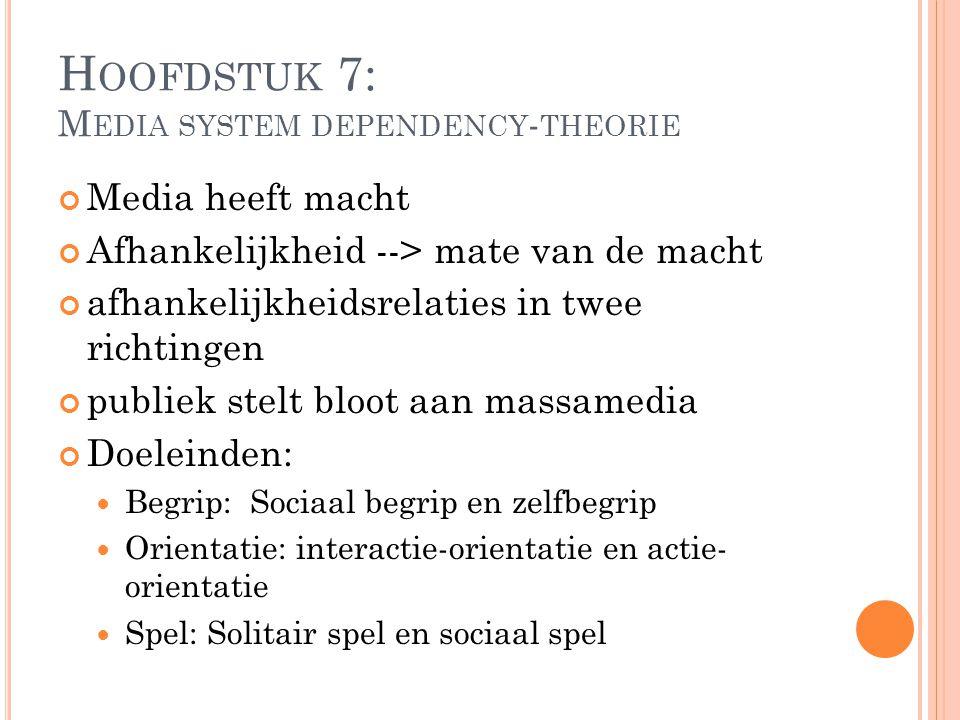 Hoofdstuk 7: Media system dependency-theorie