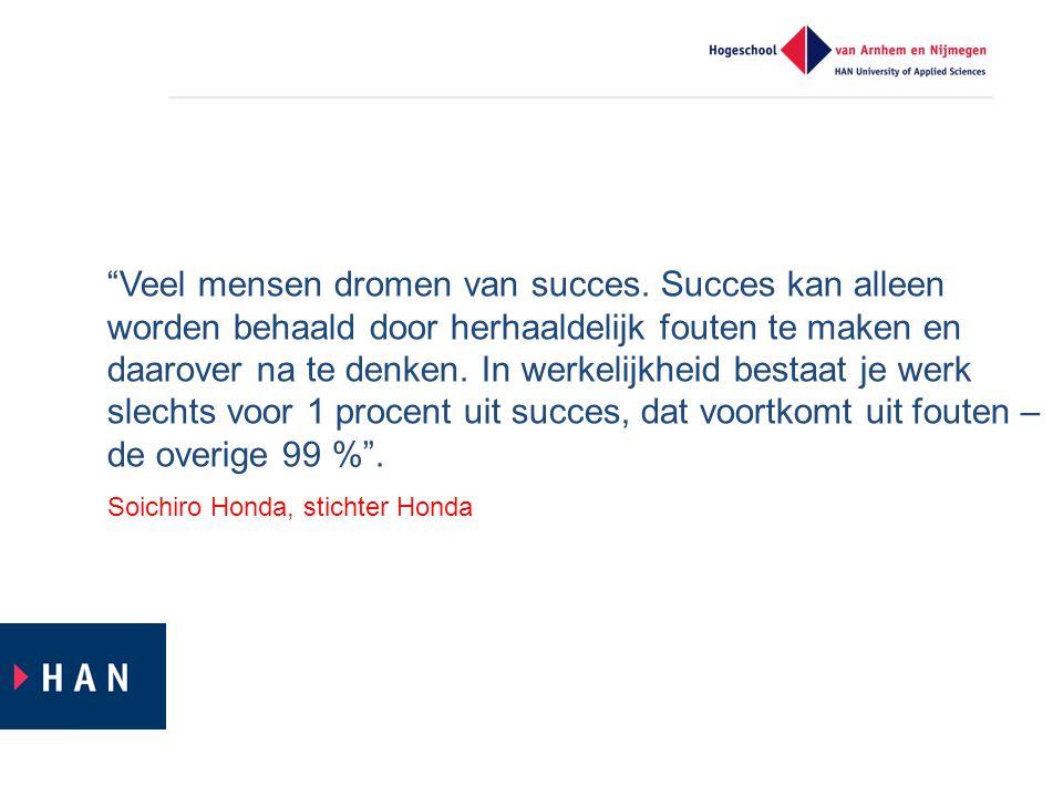 Veel mensen dromen van succes