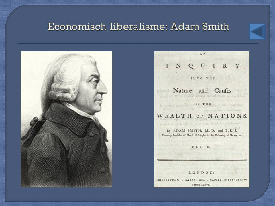 Economisch liberalisme: Adam Smith