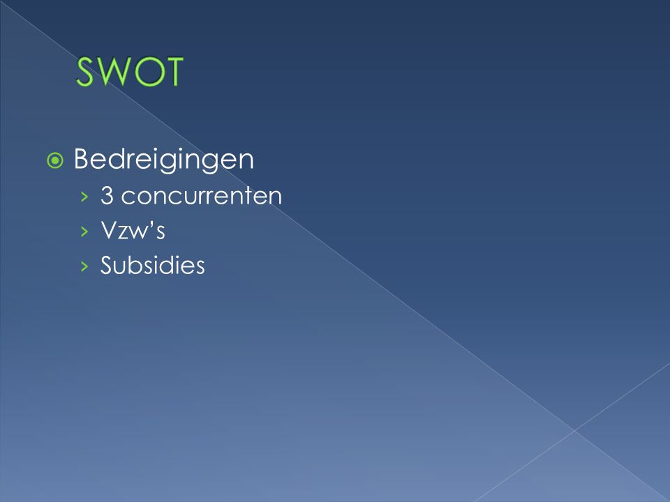 SWOT Bedreigingen 3 concurrenten Vzw's Subsidies