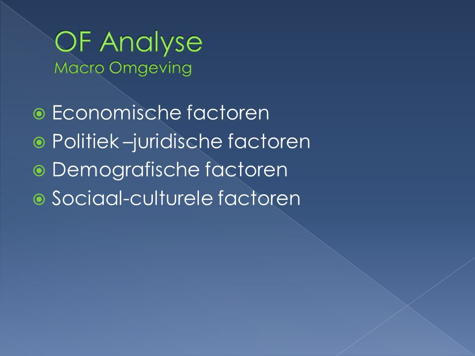 OF Analyse Macro Omgeving