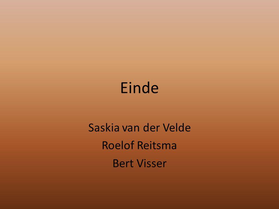 Saskia van der Velde Roelof Reitsma Bert Visser