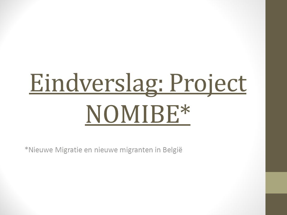 Eindverslag: Project NOMIBE*