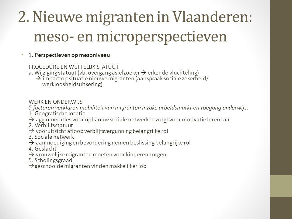 2. Nieuwe migranten in Vlaanderen: meso- en microperspectieven