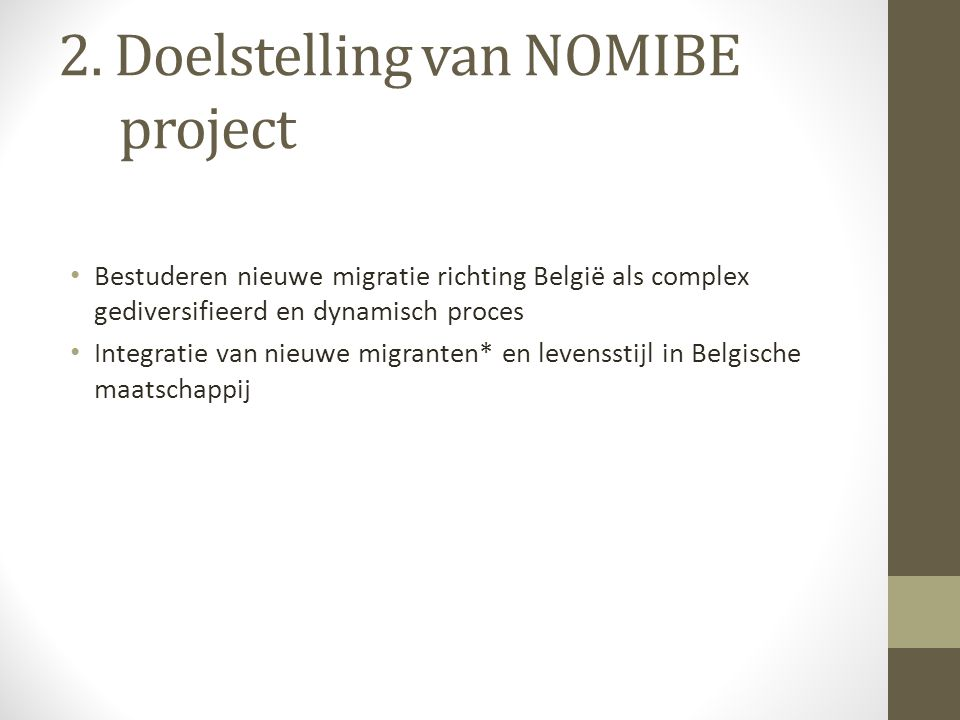 2. Doelstelling van NOMIBE project