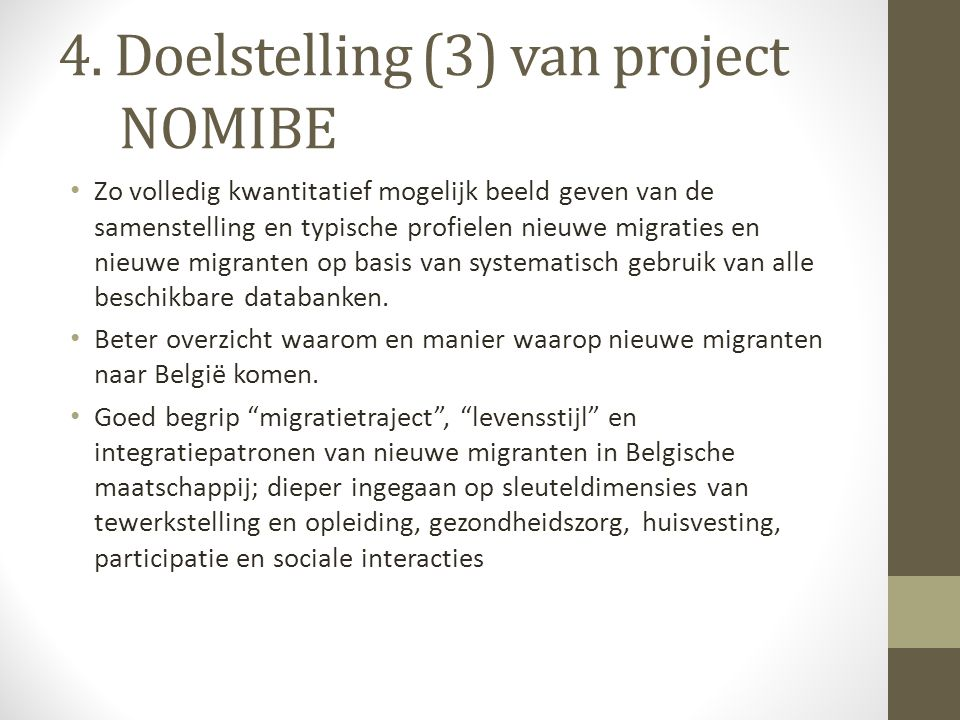 4. Doelstelling (3) van project NOMIBE